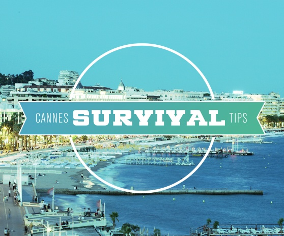 Cannes Lions Survival Tips